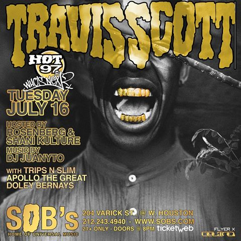 Hot 97 Presents: Who's Next Live Feat Travi$ Scott @ SOBs [Event]