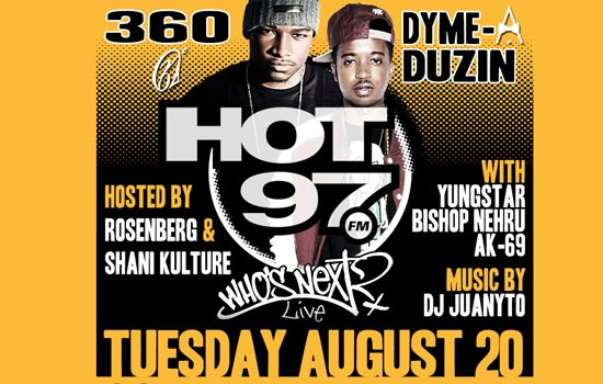 Hot 97 Presents: Who's Next Live Feat 360 and Dyme-A-Duzin [Event]