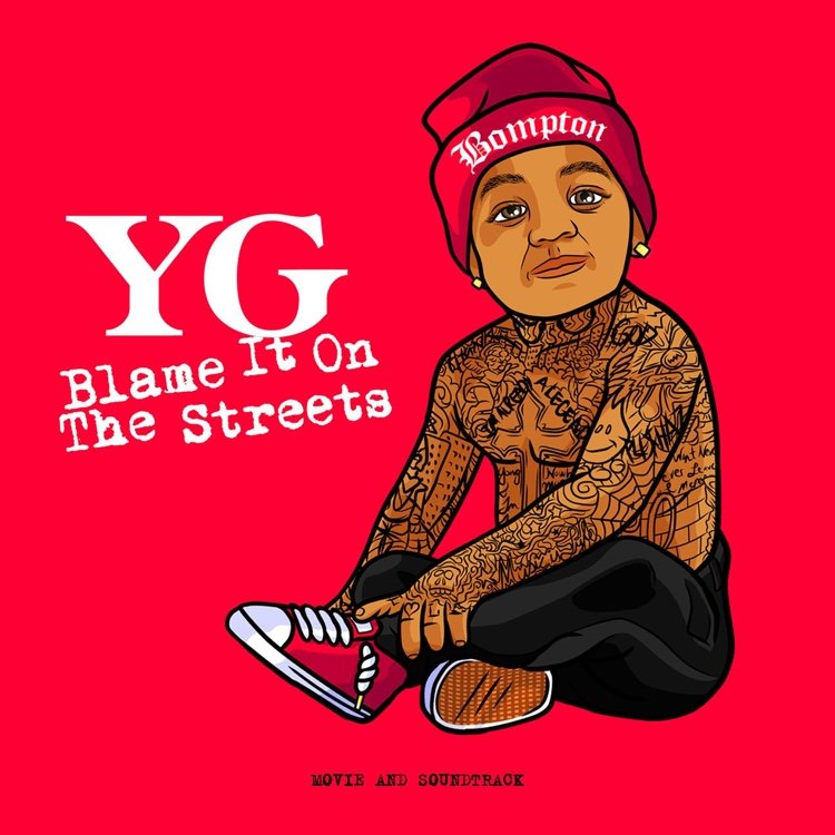 "YG ""Blame It On The Streets"" [Video Trailer]"